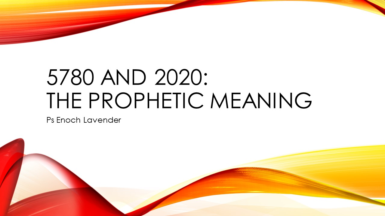 Prophetic Symbolism in the hebrew year 5780 and 2020