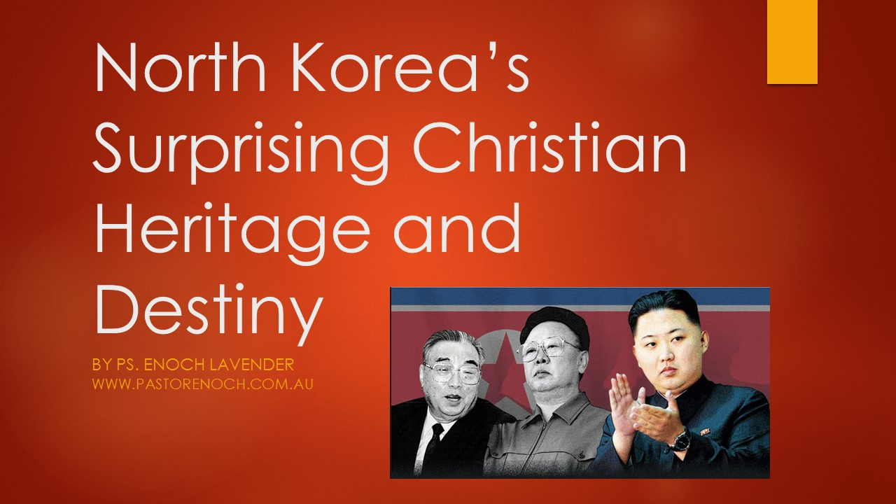 Video: North Korea's Surprising Christian Heritage and Destiny