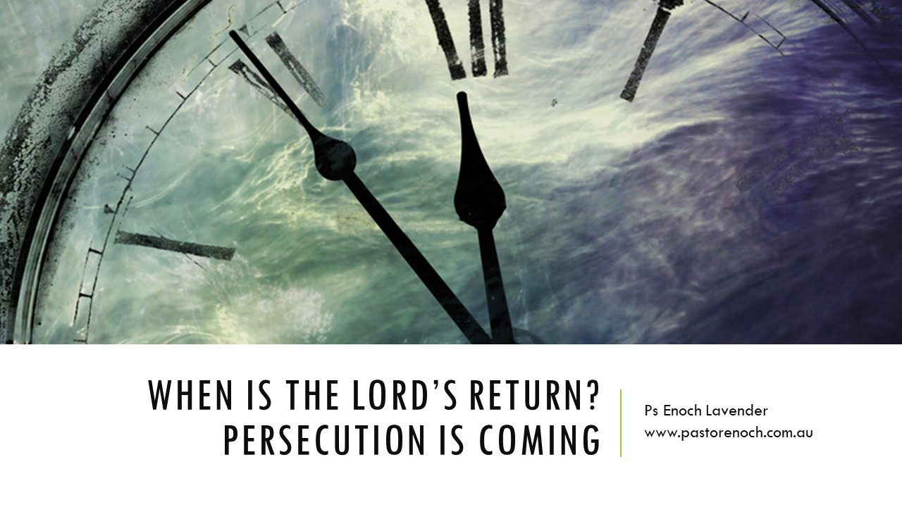 When is the rapture / the Lord's return? 2017/2018?